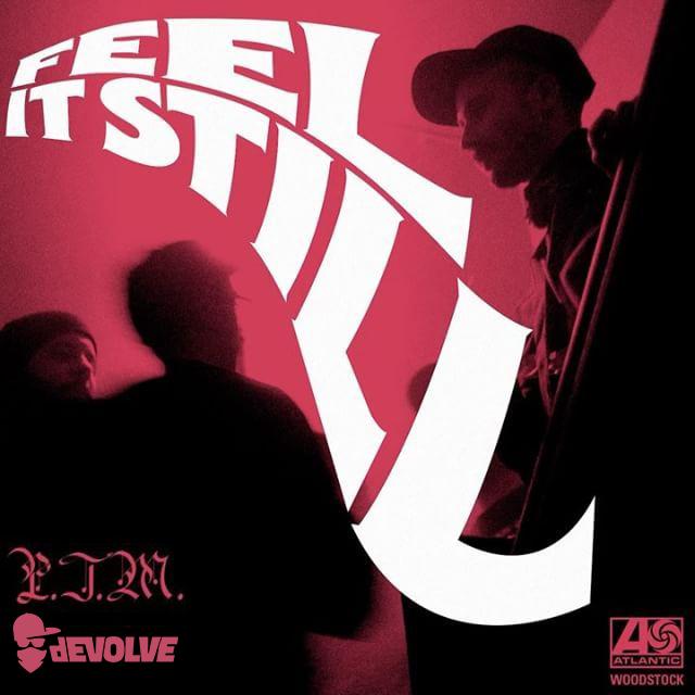 Portugal The Man - Feel It Still (dEVOLVE Remix).jpg