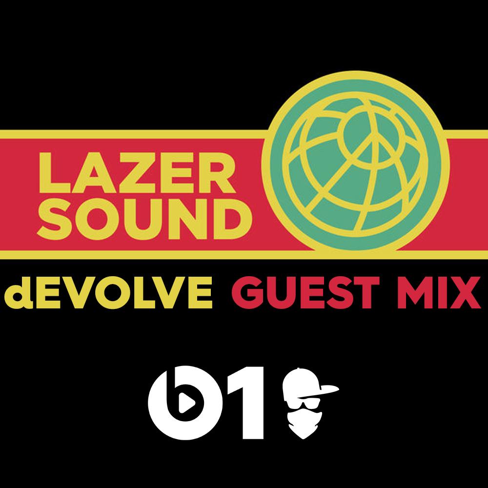 dEVOLVE---Lazer-Sound-Guest-Mix.jpg