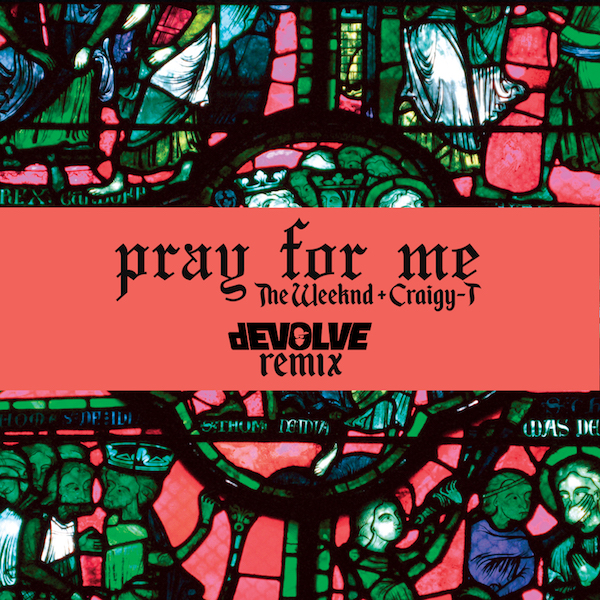 Pray-For-Me-(dEVOLVE-Remix) email.jpg