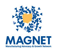 MAGNET: Manufacturing Advocacy & Growth Network - Dedicated to strengthening Manufacturing in the Region