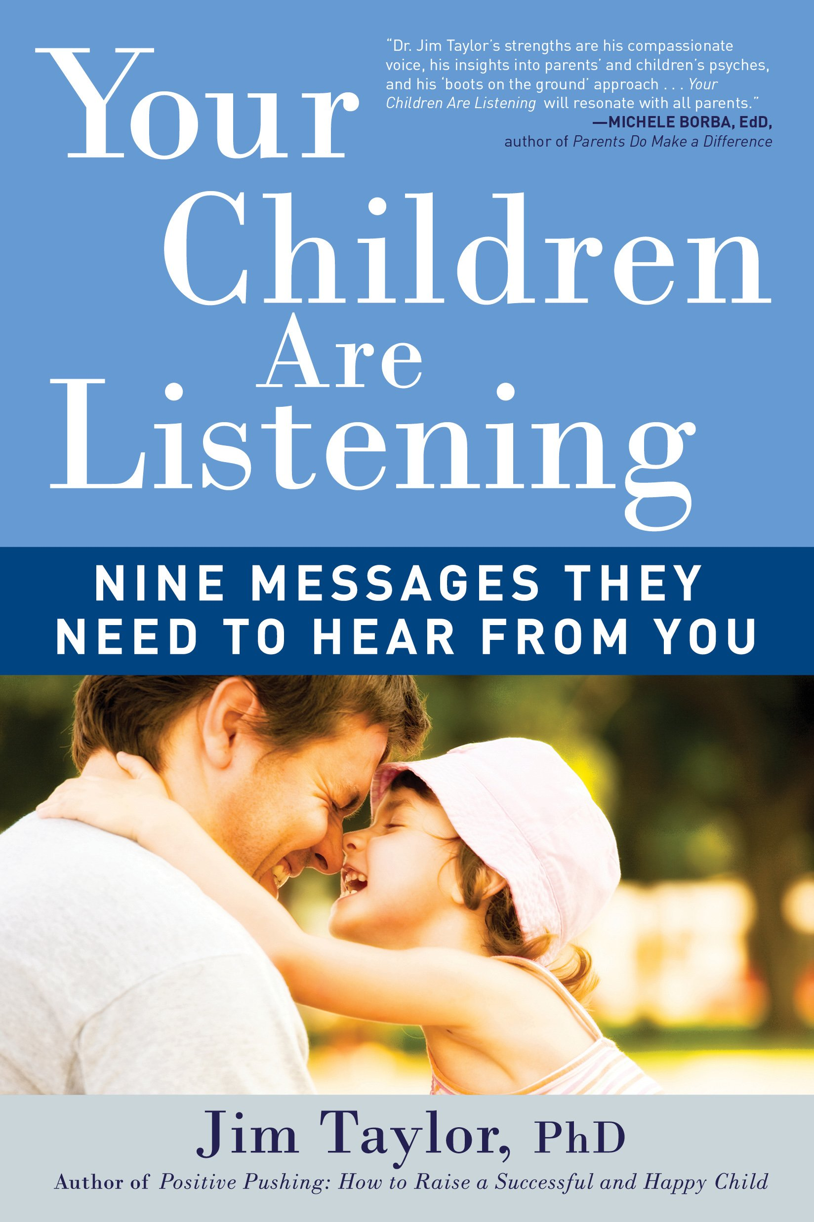 YOUR CHILDREN ARE LISTENING