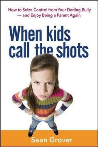 WHEN KIDS CALL THE SHOTS