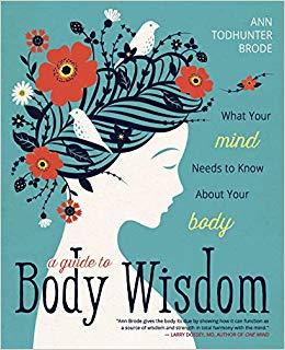 BODY WISDOM