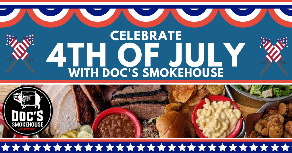 Fourth of July DOC'S Smokehouse Catering