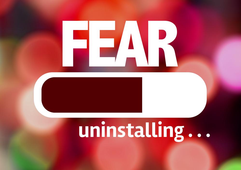 uninstalling fear.jpg