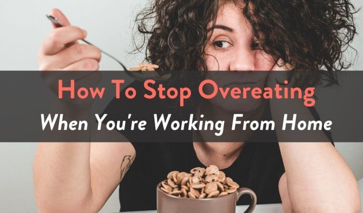 stop overeating when working from home.jpg