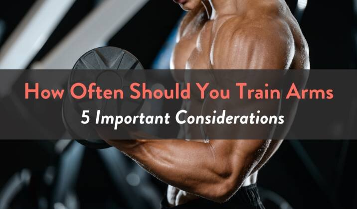 How Often Should You Train Arms.jpg