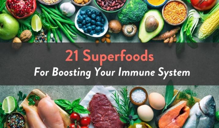 21 Superfoods For Boosting Your Immune System.jpg