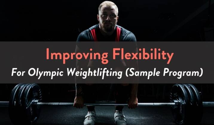 Improving Flexibility For Olympic Weightlifting.jpg