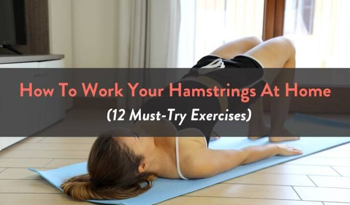 How To Work Your Hamstrings At Home.jpg