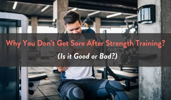 Why You Don't Get Sore After Strength Training.jpg