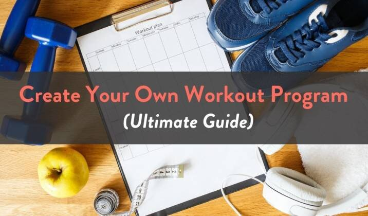 Create Your Own Workout Program.jpg