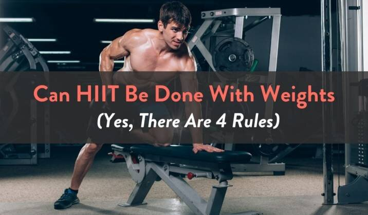 Can HIIT Be Done With Weights.jpg