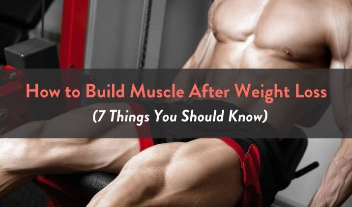 How to Build Muscle After Weight Loss.jpg