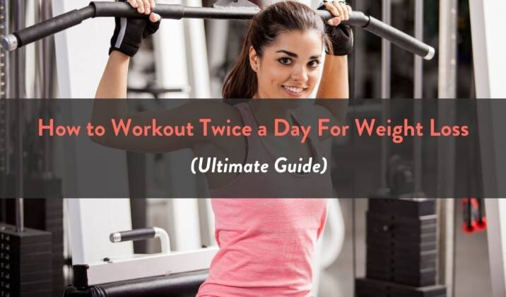 How to Workout Twice a Day For Weight Loss (Ultimate Guide) — Fitbod