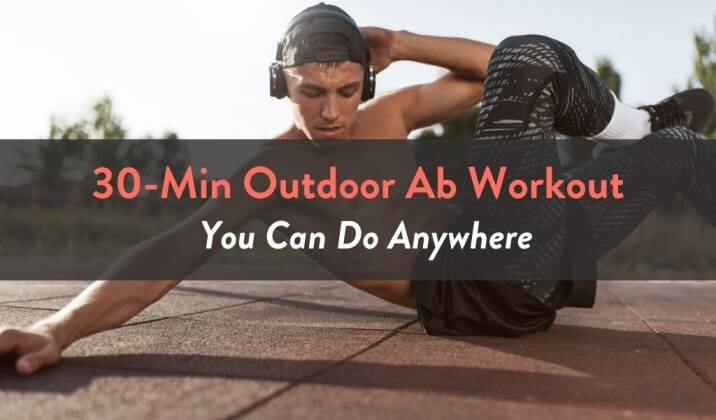 30-Min Outdoor Ab Workout You Can Do Anywhere.jpg