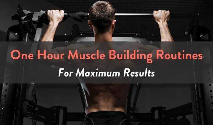 One Hour Muscle Building Routines.jpg