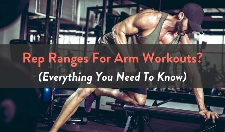 Rep Ranges For Arm Workouts.jpg