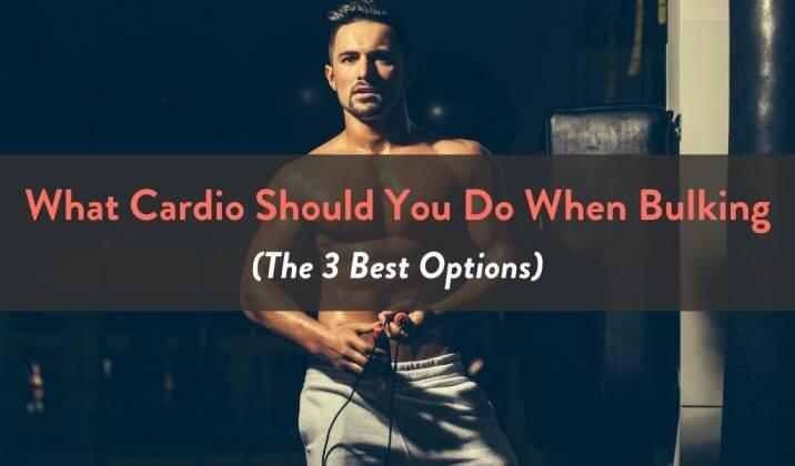 What Cardio Should You Do When Bulking .jpg