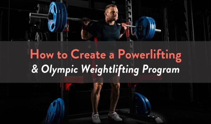 How to Create a Powerlifting & Olympic Weightlifting Program.jpg
