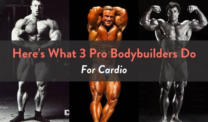 Here's What 3 Pro Bodybuilders Do For Cardio.jpg