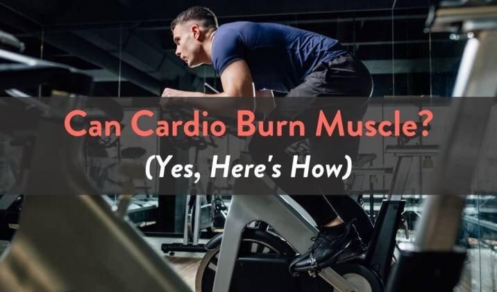 Can Cardio Burn Muscle.jpg