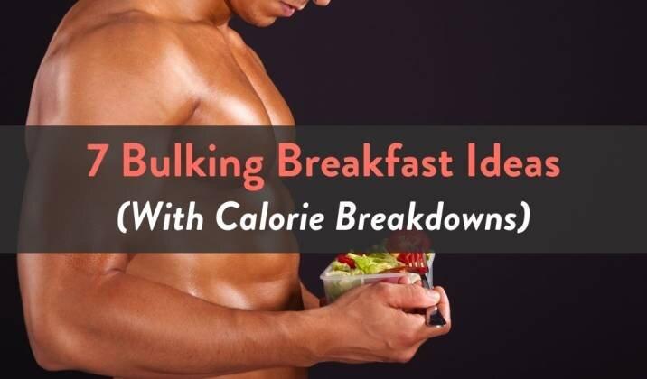 7 Bulking Breakfast Ideas - With Calorie Breakdowns.jpg
