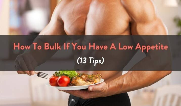 How To Bulk If You Have A Low Appetite.jpg