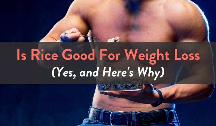 Is Rice Good For Weight Loss.jpg