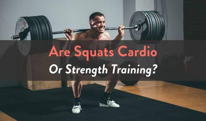 Are Squats Cardio or Strength Training.jpg