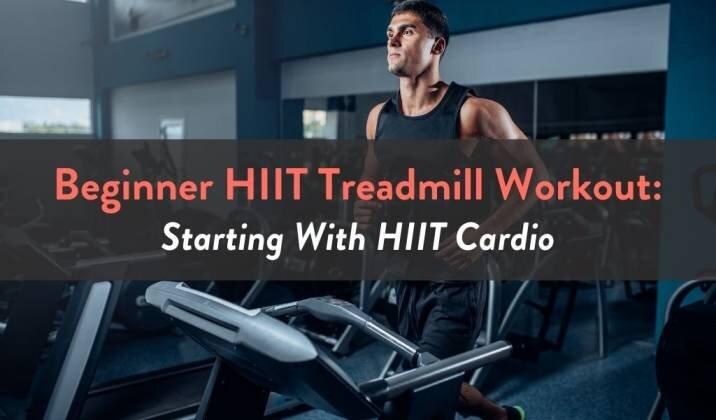 Beginner HIIT Treadmill Workout.jpg