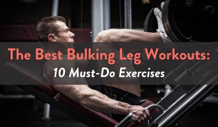 The Best Bulking Leg Workouts.jpg