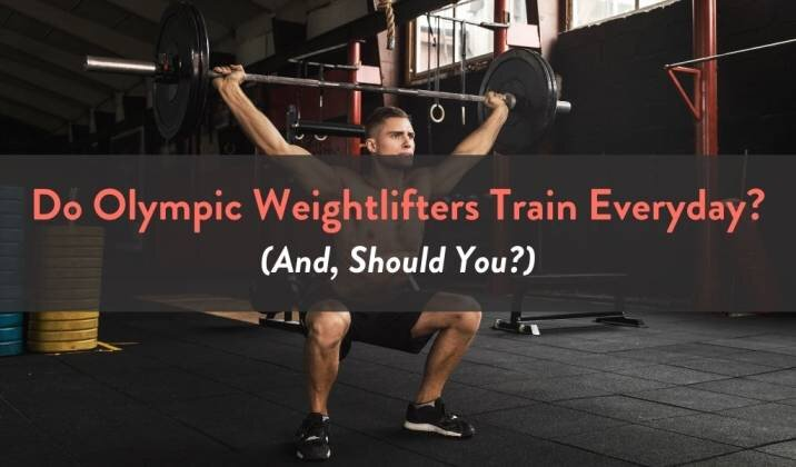 Do Olympic Weightlifters Train Everyday.jpg