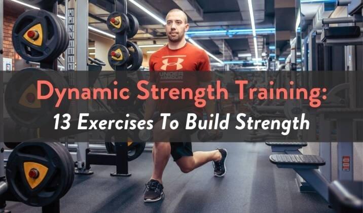 Dynamic Strength Training - 13 Exercises.jpg