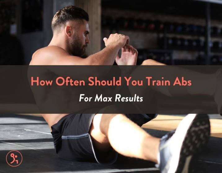 How Often Should You Train Abs For Max Results