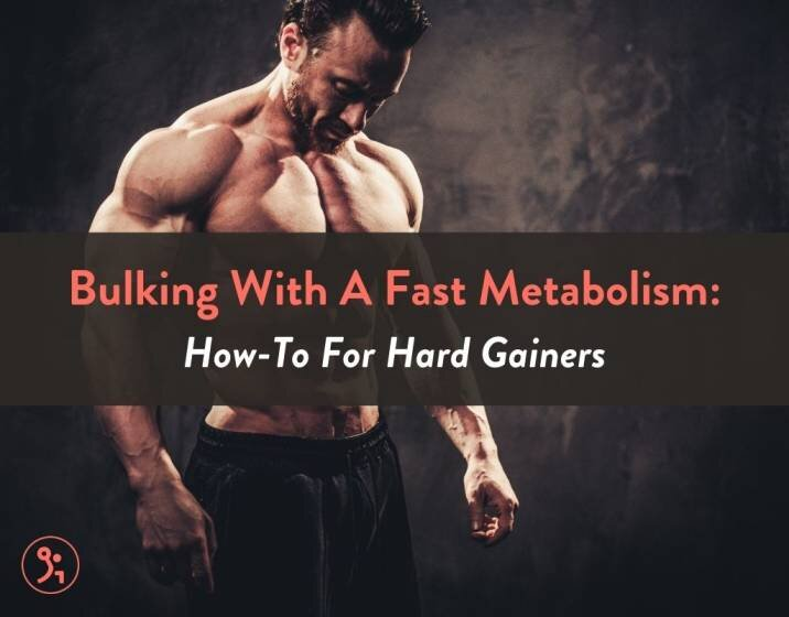 Bulking With A Fast Metabolism: How-To For Hard Gainers