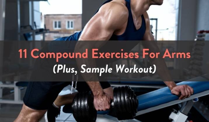 11 Compound Exercises For Arms.jpg