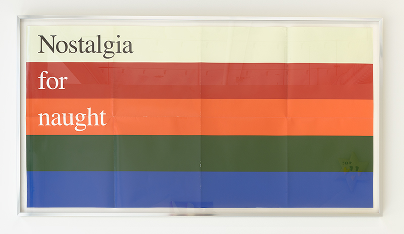 Nostalgia for naught .   Aged poster, aluminum frame, 45 x 24.5 inches, 2018.