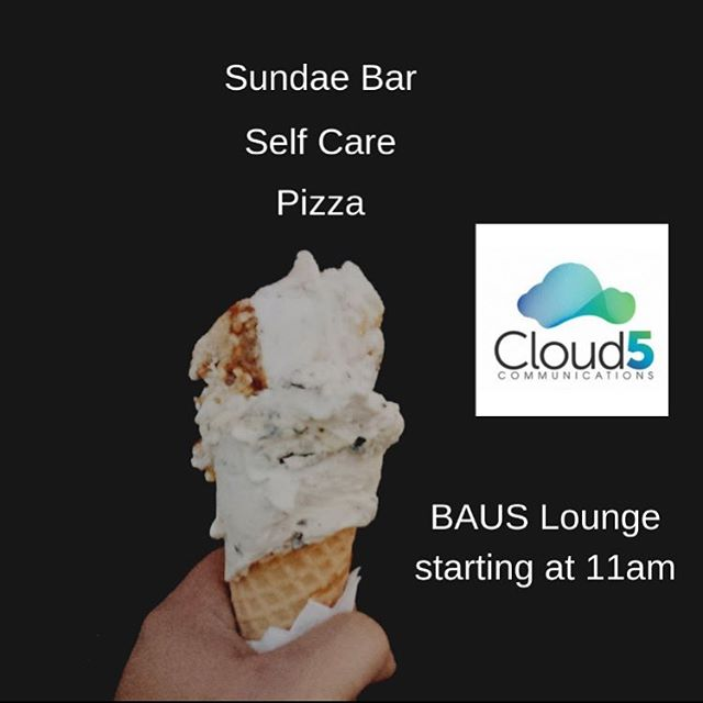 Stop by the BAUS lounge at 11am to destress, build your own sundae, and have some pizza thanks to our sponsor Cloud 5 Communications! Come while supplies last :)