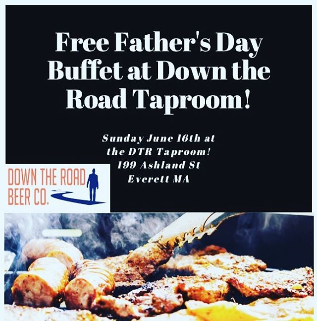 Don't forget our FREE Father's Day Buffet is in the DTR Taproom tomorrow at 1:00pm!!! All dads, moms, dogs and dad bods welcome!!