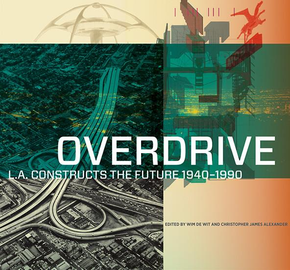 """""""Architecture Industry: The L.A. Ten""""   Overdrive: L.A. Constructs the Future, 1940-1990, edited by Wim de Wit and Christopher Alexander (Los Angeles: Getty Publications, April 2013)    order here"""