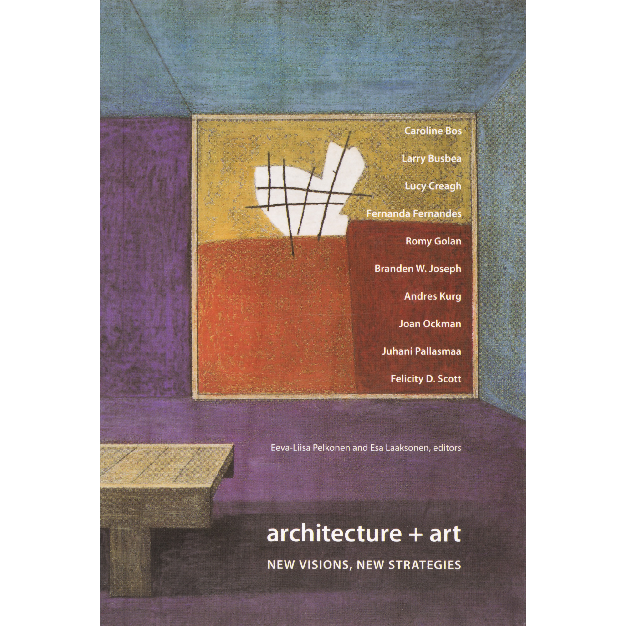 """""""Autonomic Vision""""   Conference Proceedings, Architecture + Art: New Visions New Strategies, 2nd International Alvar Aalto Research Conference on Modern Architecture, Jyväskylä, Finland, August 2005    order here"""