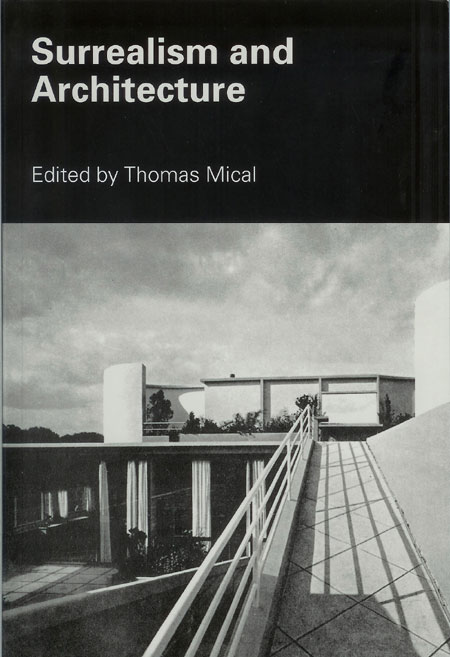 """""""Introjection and Projection: Frederick Kiesler and His Dream Machine""""   In Surrealism and Architecture, Edited by Thomas Mical, 140-ˇ155 (New York: Routledge Press, 2004)     order here"""
