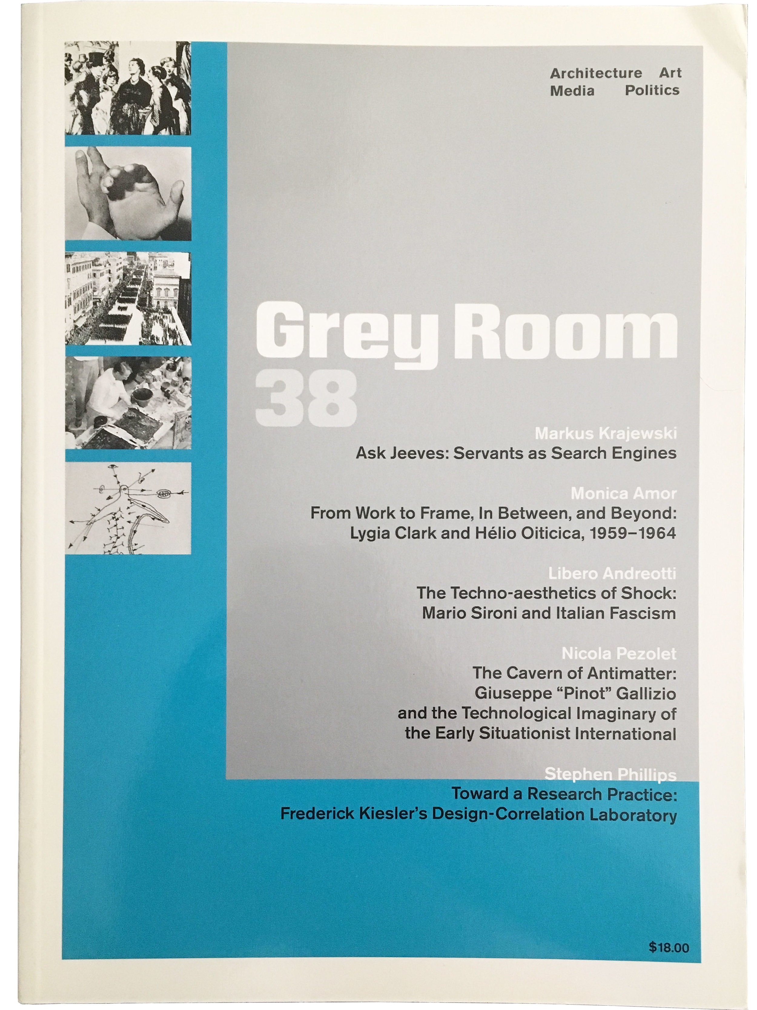 """""""Toward a Research Practice: Frederick Kiesler's Design Correlation Laboratory,""""   Grey Room 38 (MIT Press, Winter 2010): 90-120. (Winner, Bruno Zevi Prize, Special Mention, 2011). Research Practice Symposium: Proceedings, edited by Stephen Phillips (AeDPress, 2009).    download pdf"""