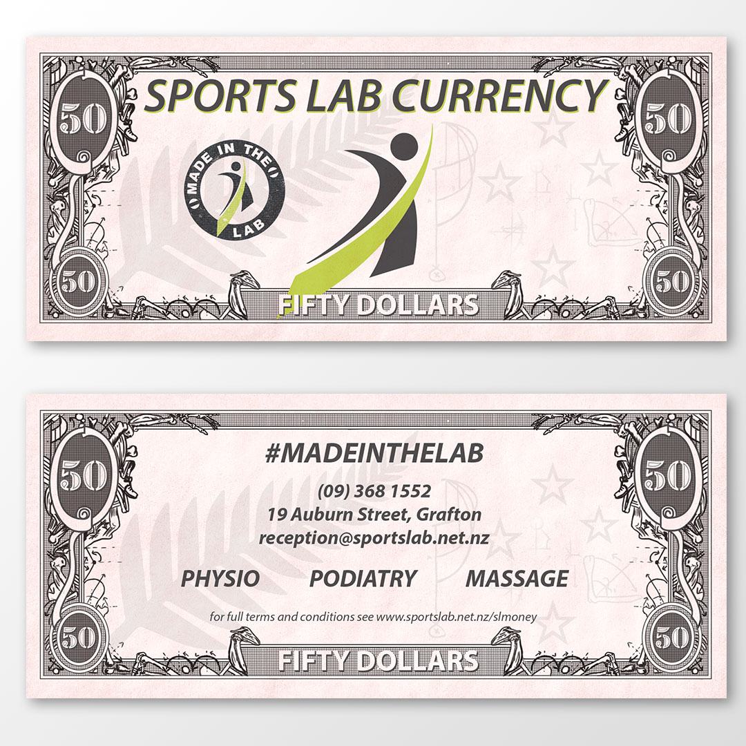 """'Sports Lab Money"""" used instead of traditional vouchers: Standard US 1dollar bill sized. Based of US currency for connotation, with 'physio related' illustrations instead around the border with New Zealand icons."""