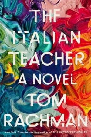 The Italian Teacher by Tom Rachman.jpg