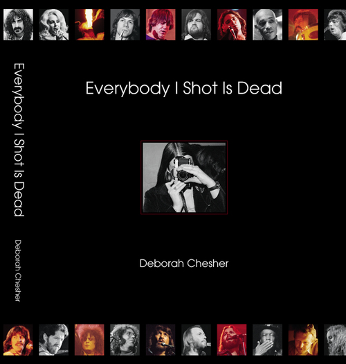 EVERYBODY I SHOT IS DEAD  - Over 400 of Chesher's never-before-seen iconic photographs of 48 musicians, accompanied by biographies and her personal reflections of a time when music was the magic that drove a generation.  $50