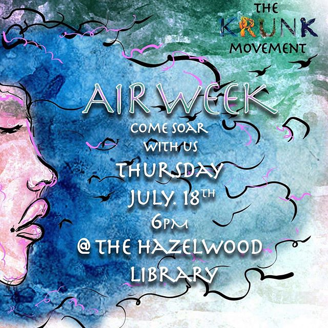 Come Soar with The KRUNK Movement! 💨🎏🎈 Show today at 6pm at the Carnegie Library of Hazelwood.  Join us in a celebration of every breath we take! • • • Flyer made by: @oolalunah  #air #breathe #hiphop #jazz #dance #rap #art #watercolor #hazelwood #centeroflife #coljazz #krunkpgh #pittsburghperformance #pittsburghevents #pittsburghpublicschools #pittsburgh #steelcity #412 #pittsburghmusic #pittsburghmusicians