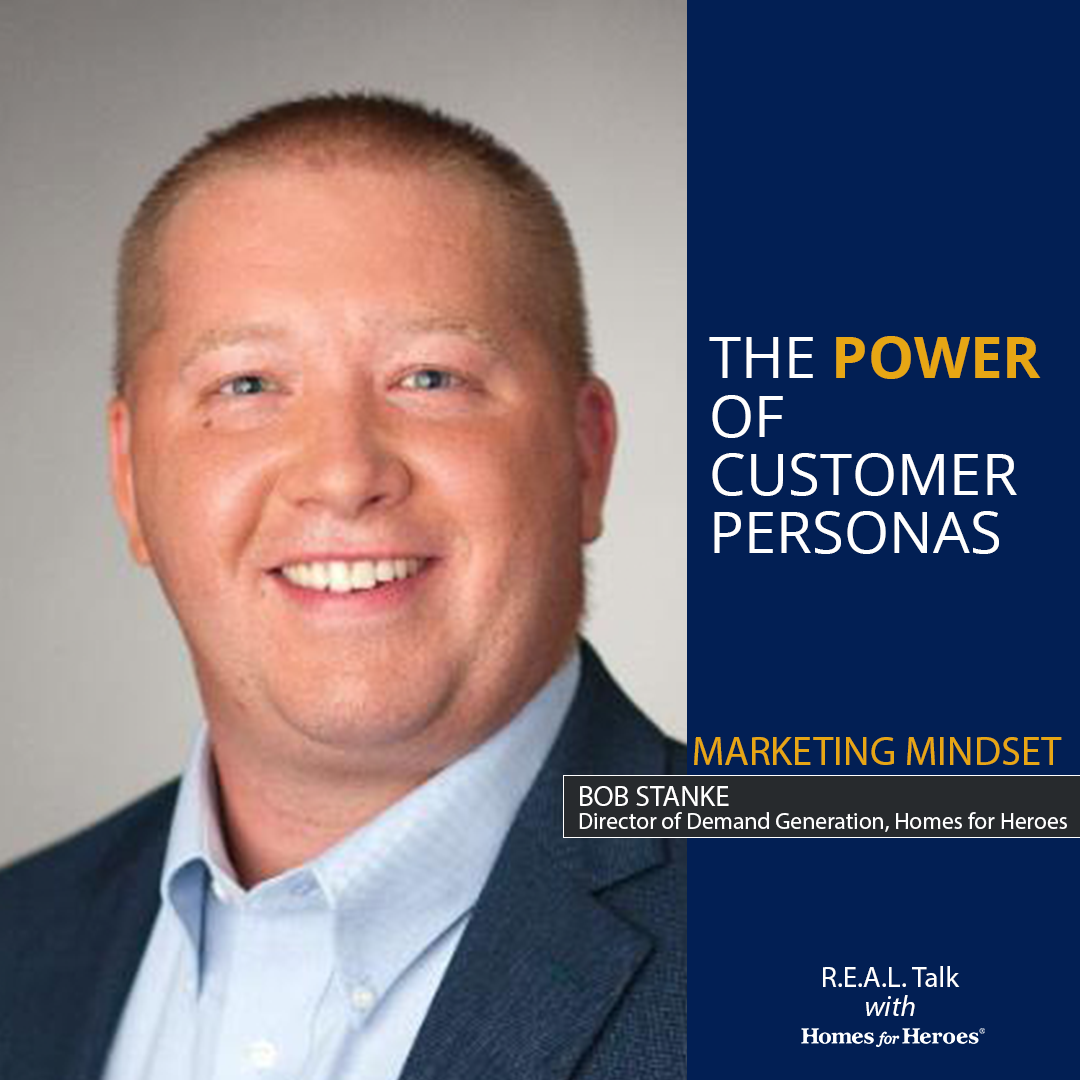 marketing-customer-personas-guest-bob-stanke-real-talk-homes-for-heroes-podcast.png.png