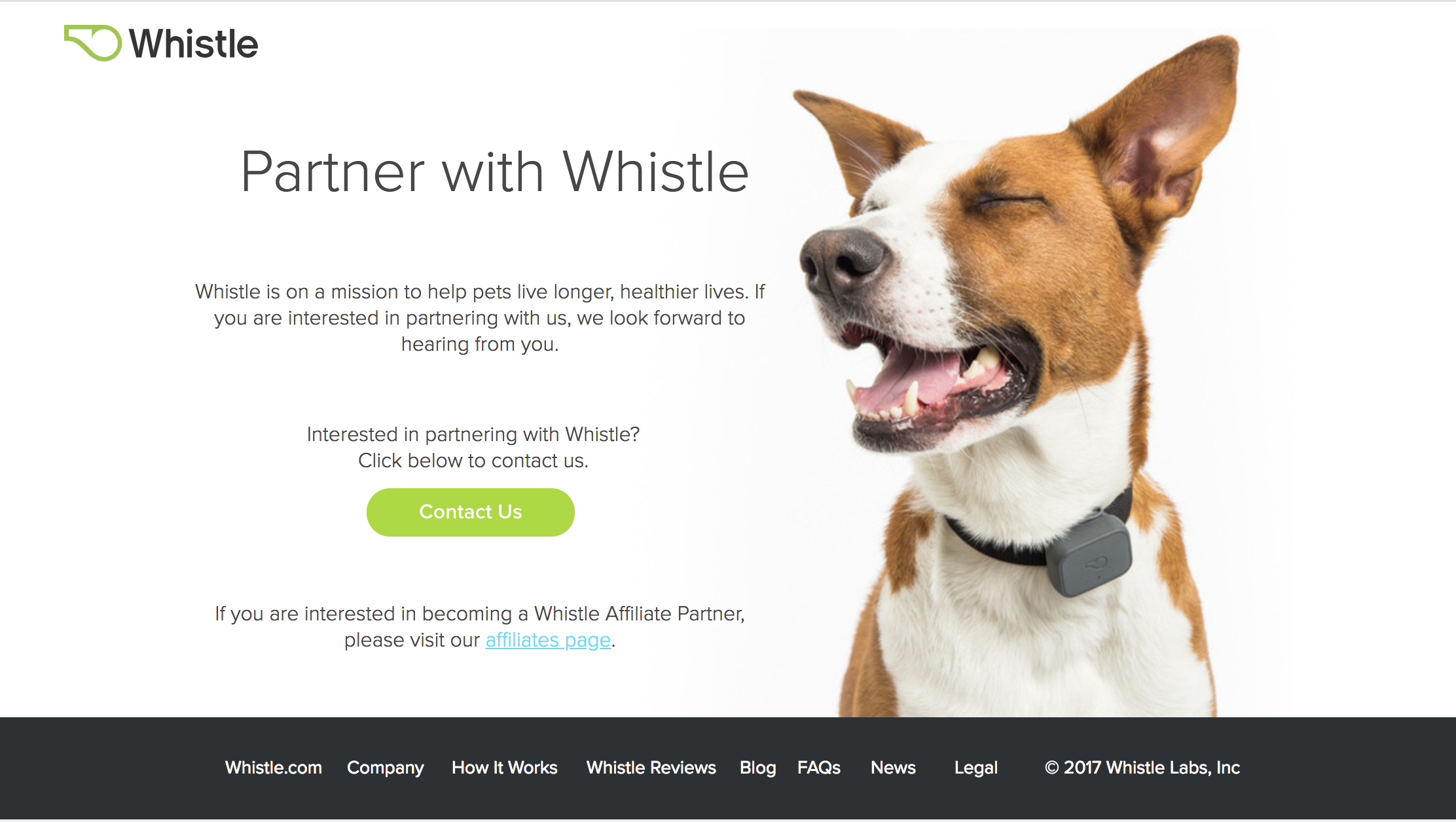 Whistle Partner Program - Developed and managed a scalable partner program to manager inbound non-profit, retail, wholesale, and marketing partnership requests.Scope of Work: Partnership evaluations and system management. Inbound marketingYear: 2017